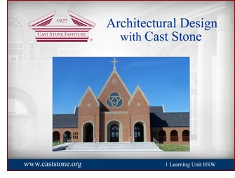 Cast Stone Institute Educational Opportunities