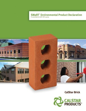 Figure 1. This EPD, published by CalStar Products in November 2012, shows the third-party-verified carbon footprint and embodied energy of its bricks. The EPD also contains background information on how the data were collected and details on attainable LEED credits.